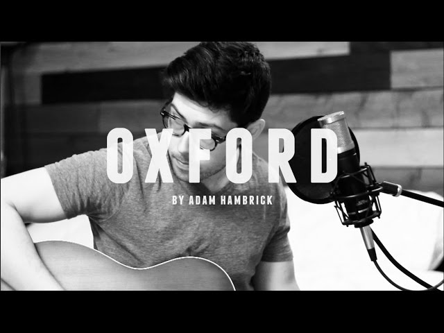 """Oxford"" - Adam Hambrick"