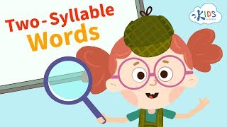 Two Syllable Words | Learn Syllables | Reading | Kids Academy