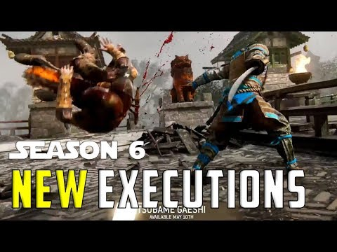 ALL NEW SEASON 6 Executions - For Honor
