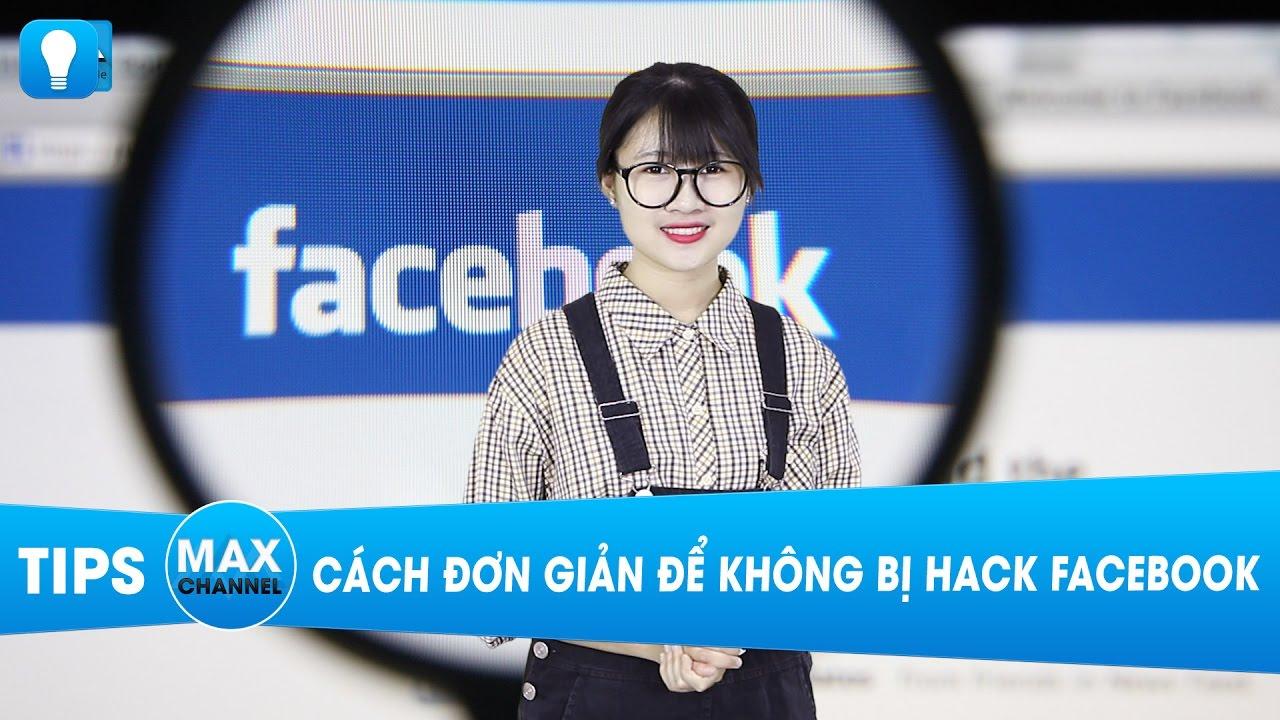 Cách đơn giản để không bị hack Facebook
