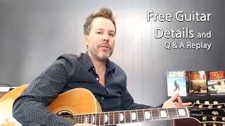 Details on Guitar GIVEAWAY! Live Q&A Guitar Lesson Replay