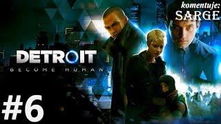 Zagrajmy w Detroit: Become Human [PS4 Pro] odc. 6 - Dramatyczne wydarzenia