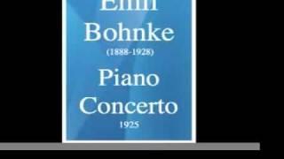 Emil Bohnke (1888-1928) : Concerto pour piano et orchestre (1925)