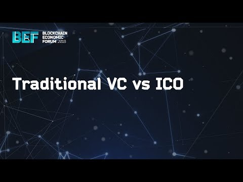"BEF2018: ""Traditional VC vs ICO"""