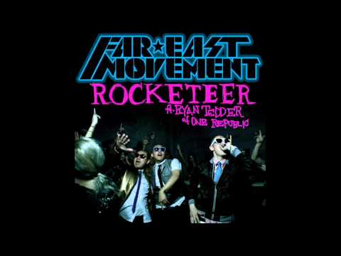 Far East Movement  Rocketeer