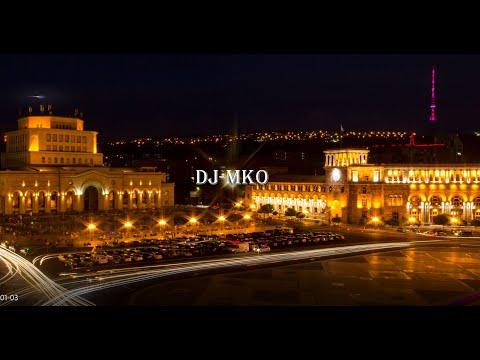 DJ-MKO Armenian 🎵Dance Mix🎵