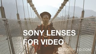 Sony Lenses for Video: Choose the Right Lens for Your Shot