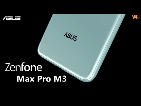 ASUS Zenfone Max Pro M3 Official Video, First Look, Release Date, Price, Trailer, Camera, Features