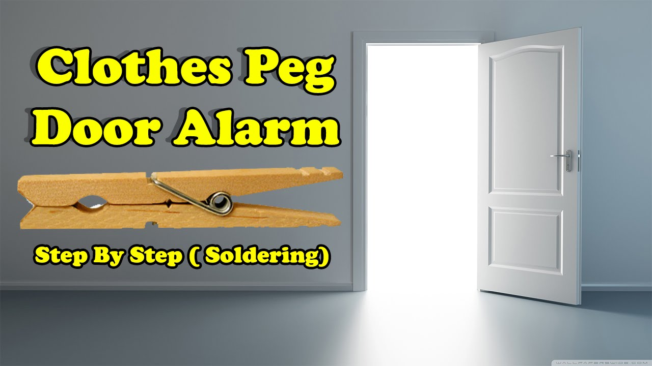 How To Make Simple Door Alarm By Using Clothes Peg Diy