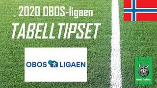 Obos-ligaen Tabelltips 2020 Og De Beste Signeringene Til Alle Klubbene