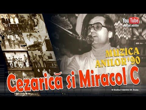 CEZARICA din BUZAU . Muzica Anilor '90 (oficial audio)