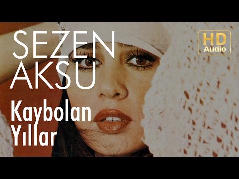 Sezen Aksu - Kaybolan Yıllar (Official Audio)