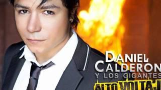 24 horas DANIEL CALDERON Y LOS GIGANTES ALTO VOLTAJE