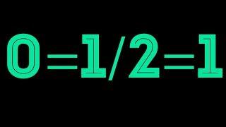 УЖАСЫ МАТЕМАТИКИ 0=1/2=1