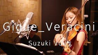 [suzuki Vol.5]#6 Gigue from F.M.Veracini