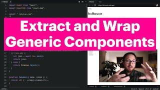 Extract and Wrap Generic Components