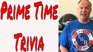 Tuesday Night Live Prime Time Trivia with Travelling with Bruce