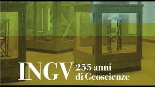 INGV, 255 anni di Geoscienze