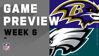 Baltimore Ravens vs. Philadelphia Eagles | NFL Week 6 Game Preview