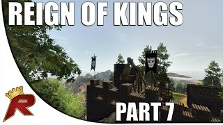 "Reign of Kings - Part 7: ""Preparing for War!"" (Multiplayer)"