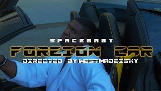 Foreign Car By SpaceBaby ( Offical Music Video )