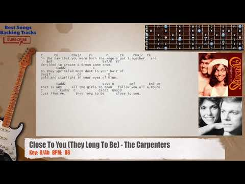 Close To You (They Long To Be) - The Carpenters Guitar Backing Track with chords and lyrics