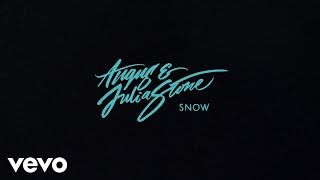 Скачать Angus Julia Stone Snow Audio