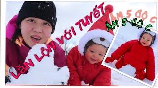 Vlog 518 ll Bão Tuyết Ở Mỹ Dẫn Con Gái 1 Tuổi Ra Lăn Lộn Với TUYẾT