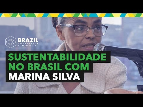 BC2017 - Sustainability in Brazil - 7 Critical Dimensions - Marina Silva