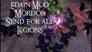 Sauron has Seven Forms! | Edain Mod | Mordor Overview