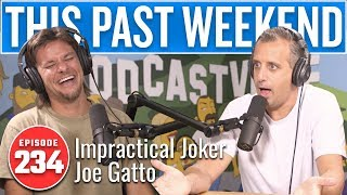 Download lagu Impractical Joker Joe Gatto | This Past Weekend w/ Theo Von #234