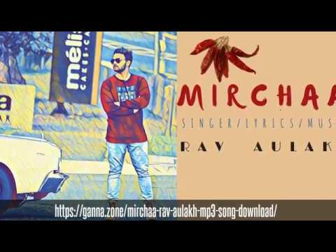 https://ganna.zone/mirchaa-rav-aulakh-mp3-song-download/