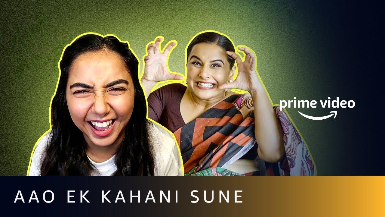 Aao Ek Kahani Sune Ft. Mostly Sane and Vidya Balan   Amazon Prime Video