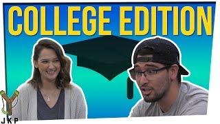 Never Have I Ever: College Stories!