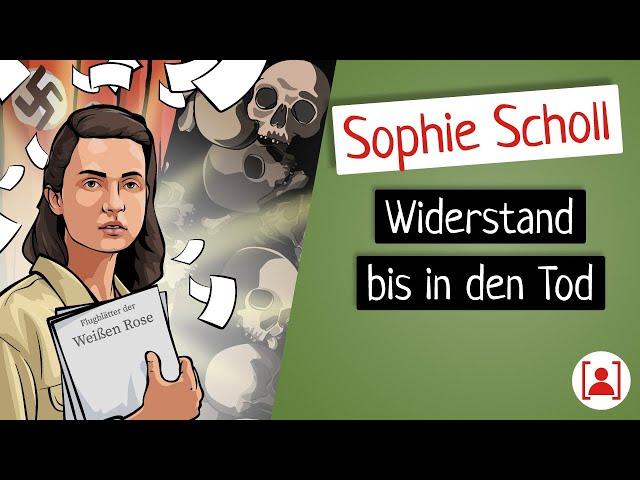 Bevor Sophie Scholl berühmt wurde… | KURZBIOGRAPHIE