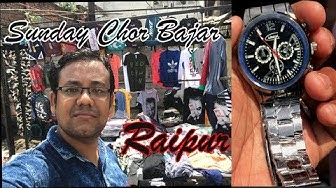 Chor Bazar Raipur || Sunday Market || Exploring Originals Rolex Type Watch, Puma, Adidas Shoes