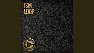 Ism - Loop (N'Dinga Gaba and Richard Earnshaw Remix)
