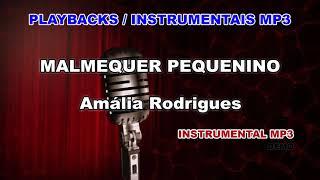 ♬ Playback / Instrumental Mp3 - MALMEQUER PEQUENINO - Amália Rodrigues
