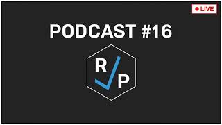 RCP Podcast #16