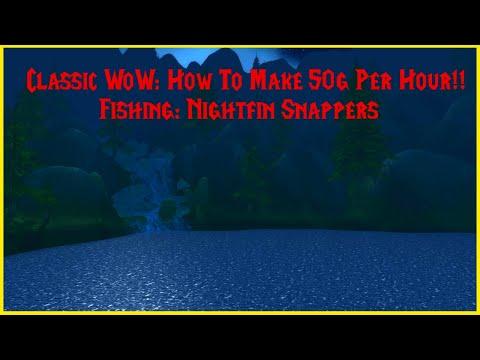 Classic WoW: How To Make 50g+ Per Hour!! Fishing: Nightfin Fishing