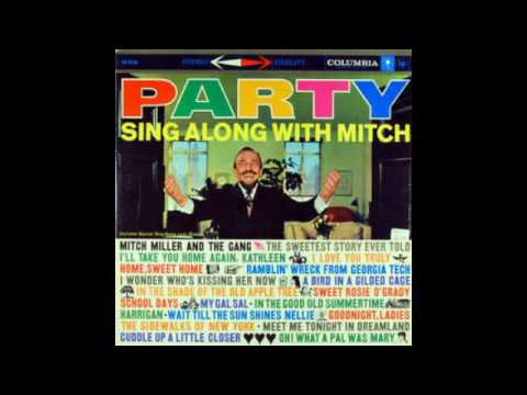Mitch Miller And The Gang ‎– Party Sing Along With Mitch - 1959 - Full Vinyl Album