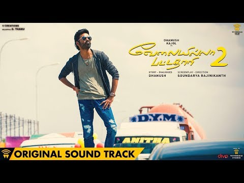 Velai Illa Pattadhaari 2 (Original Background Score) | Dhanush | Sean Roldan | Soundarya Rajinikanth