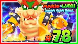 MARIO & LUIGI: DREAM TEAM BROS. # 78 💤 Luigi vs. Bowser Supersize-Edition! [HD60]