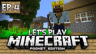 Survival Let's Play Ep. 4 - Village Farmer! - Minecraft PE (Pocket Edition)