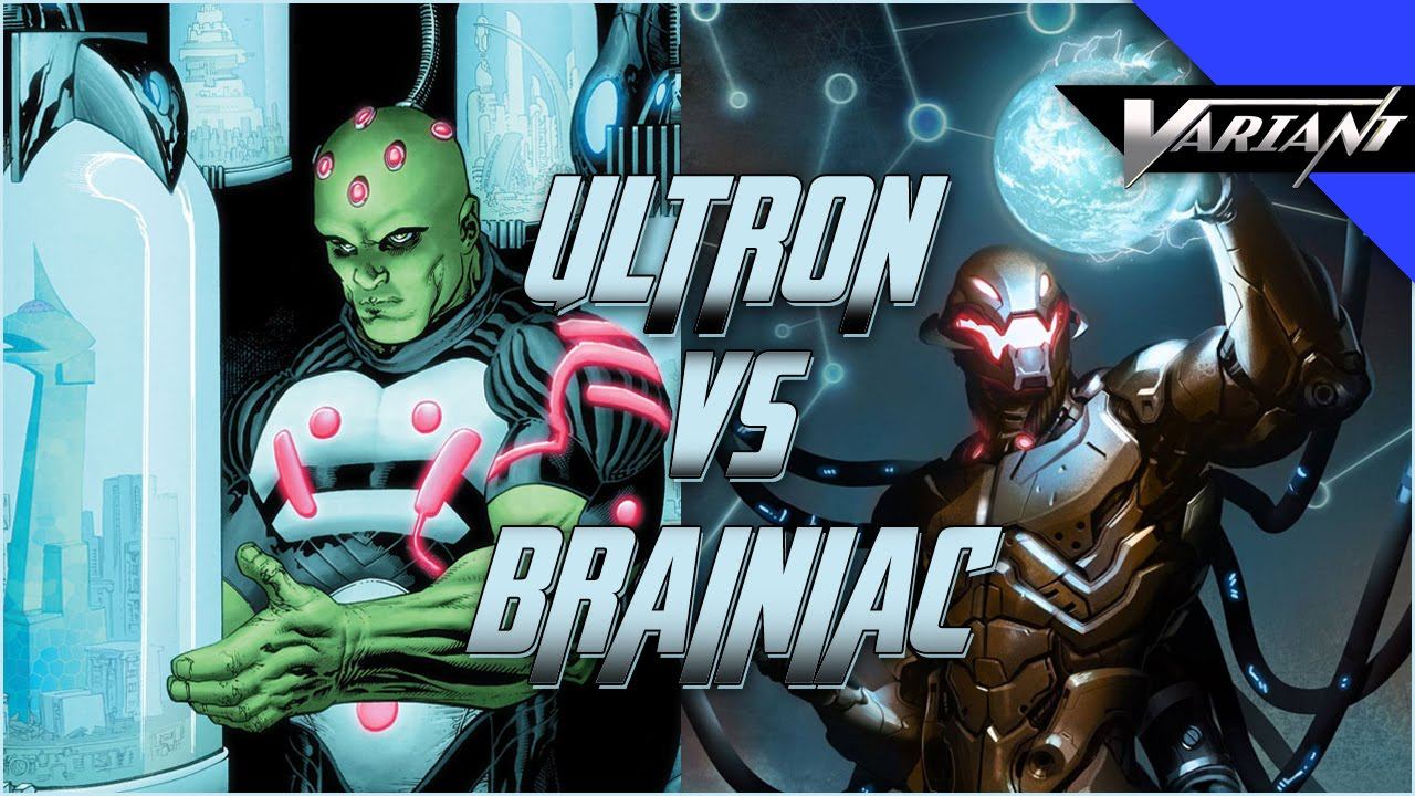 Ultron VS Brainiac: Epic Battle! - YouTube