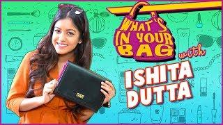 Ishita Dutta's Handbag SECRET REVEALED | What's In Your Bag | TellyMasala