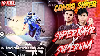 COMBO SUPER BARENG PLAYER PMPL !! SUPERNAYR X SUPERUNA !!! Ryan Prakasha PUBG Mobile