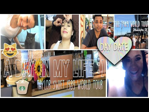 Day In My Life   DAY DATE   TAYLOR SWIFT 1989 WORLD TOUR
