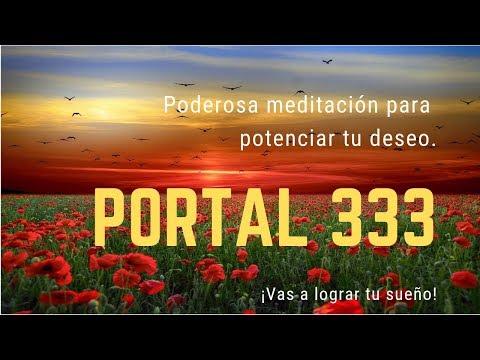 Meditación Para El Portal 333. Aumenta La Intensidad De Tu Deseo Y Logra Alcanzar Tus Sueños.