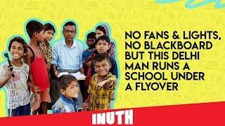 Delhi Man Runs An Open School Under Flyover For Poor Kids